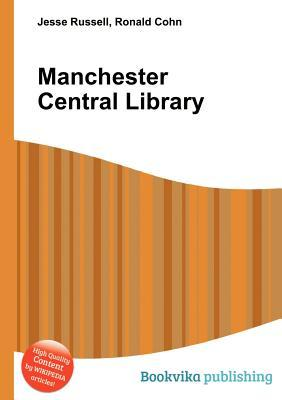 Manchester Central Library Jesse Russell