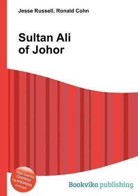 Sultan Ali of Johor Jesse Russell