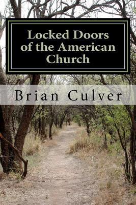 Locked Doors of the American Church Eric Brian Culver