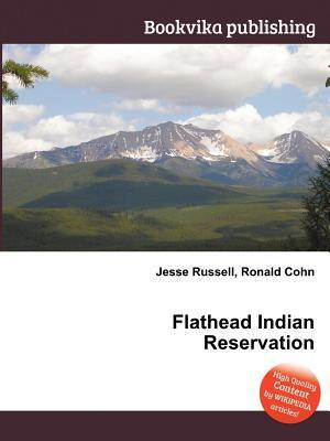 Flathead Indian Reservation  by  Jesse Russell