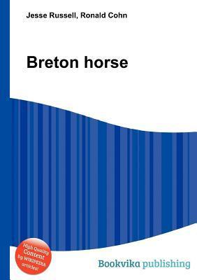Breton Horse  by  Jesse Russell