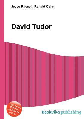 David Tudor Jesse Russell