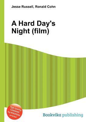 A Hard Days Night Jesse Russell