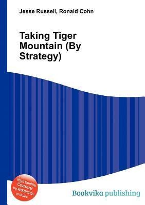 Taking Tiger Mountain Jesse Russell