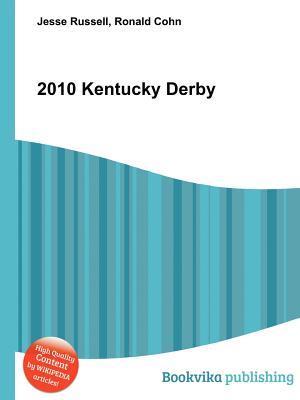 2010 Kentucky Derby Jesse Russell