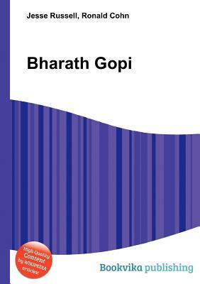 Bharath Gopi  by  Jesse Russell
