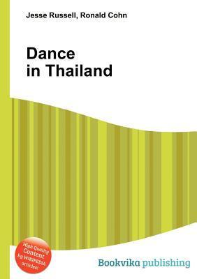 Dance in Thailand  by  Jesse Russell