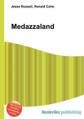 Medazzaland  by  Jesse Russell