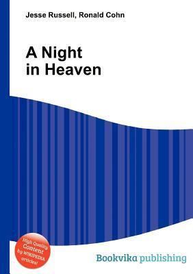 A Night in Heaven  by  Jesse Russell