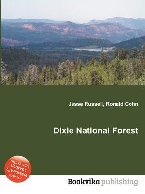 Dixie National Forest  by  Jesse Russell
