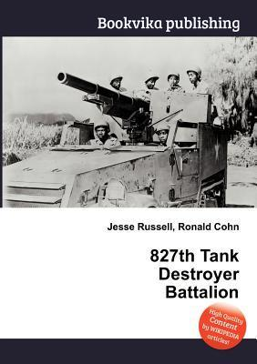 827th Tank Destroyer Battalion  by  Jesse Russell