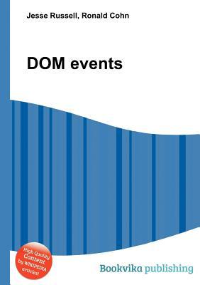 Dom Events  by  Jesse Russell