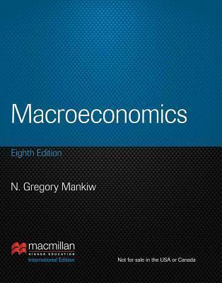 Macroeconomics. N. Gregory Mankiw N. Gregory Mankiw