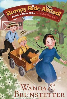 Bumpy Ride Ahead! Wanda E. Brunstetter
