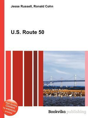 U.S. Route 50  by  Jesse Russell