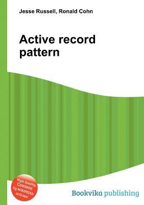 Active Record Pattern Jesse Russell