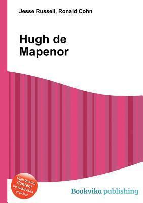 Hugh de Mapenor Jesse Russell