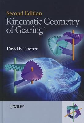 Kinematic Geometry of Gearing David B. Dooner