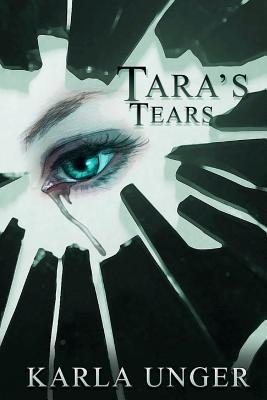 Taras Tears  by  Karla Unger
