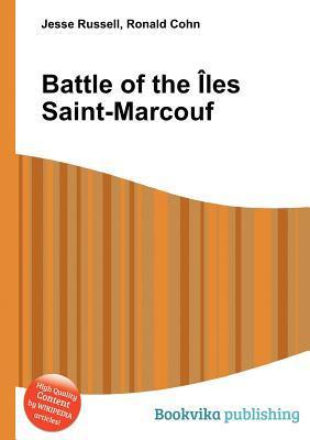 Battle of the Les Saint-Marcouf Jesse Russell