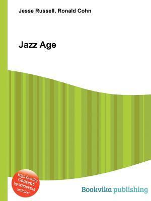 Jazz Age  by  Jesse Russell