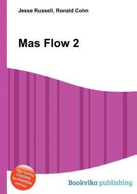 Mas Flow 2 Jesse Russell
