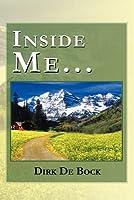 Inside Me... Dirk De Bock