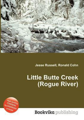 Little Butte Creek  by  Jesse Russell