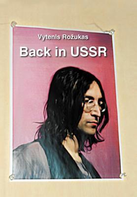 Back in USSR Vytenis Rozukas