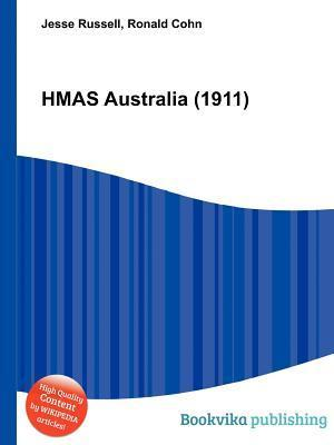 Hmas Australia (1911)  by  Jesse Russell