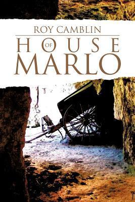 House of Marlo Roy Camblin