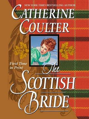 The Scottish Bride Catherine Coulter
