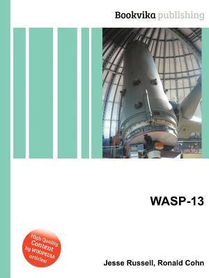 Wasp-13  by  Jesse Russell