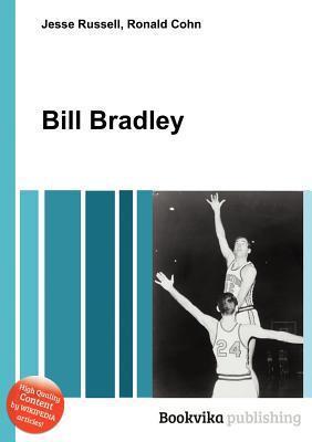 Bill Bradley  by  Jesse Russell