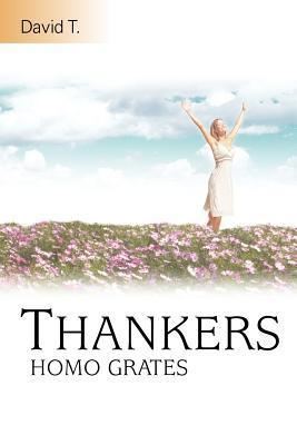 Thankers: Homo Grates David T
