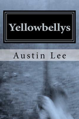 Yellowbellys Austin Lee