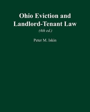 Ohio Eviction and Landlord-Tenant Law (4th Ed.) Peter M Iskin