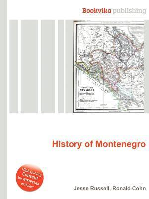 History of Montenegro Jesse Russell