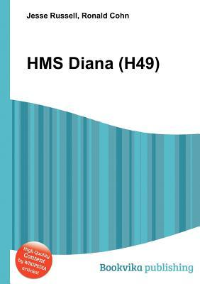 HMS Diana (H49)  by  Jesse Russell