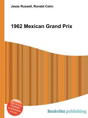 1962 Mexican Grand Prix Jesse Russell