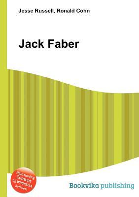 Jack Faber  by  Jesse Russell