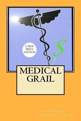 Medical Grail Raymond C. Andrews