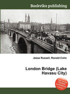 London Bridge  by  Jesse Russell
