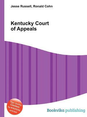 Kentucky Court of Appeals  by  Jesse Russell