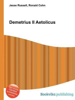 Demetrius II Aetolicus  by  Jesse Russell