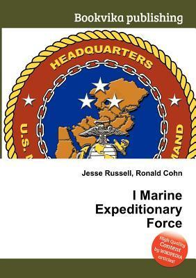 I Marine Expeditionary Force  by  Jesse Russell