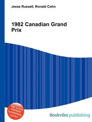 1982 Canadian Grand Prix Jesse Russell