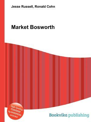 Market Bosworth  by  Jesse Russell