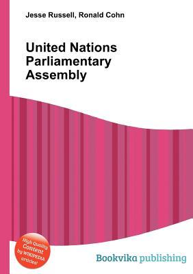 United Nations Parliamentary Assembly Jesse Russell