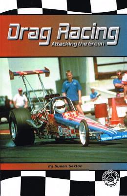 Drag Racing Attacking the Green  by  Susan Sexton